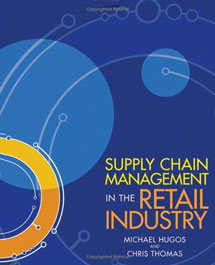 Supply Chain Management in the Retail Industry - Michael Hugos